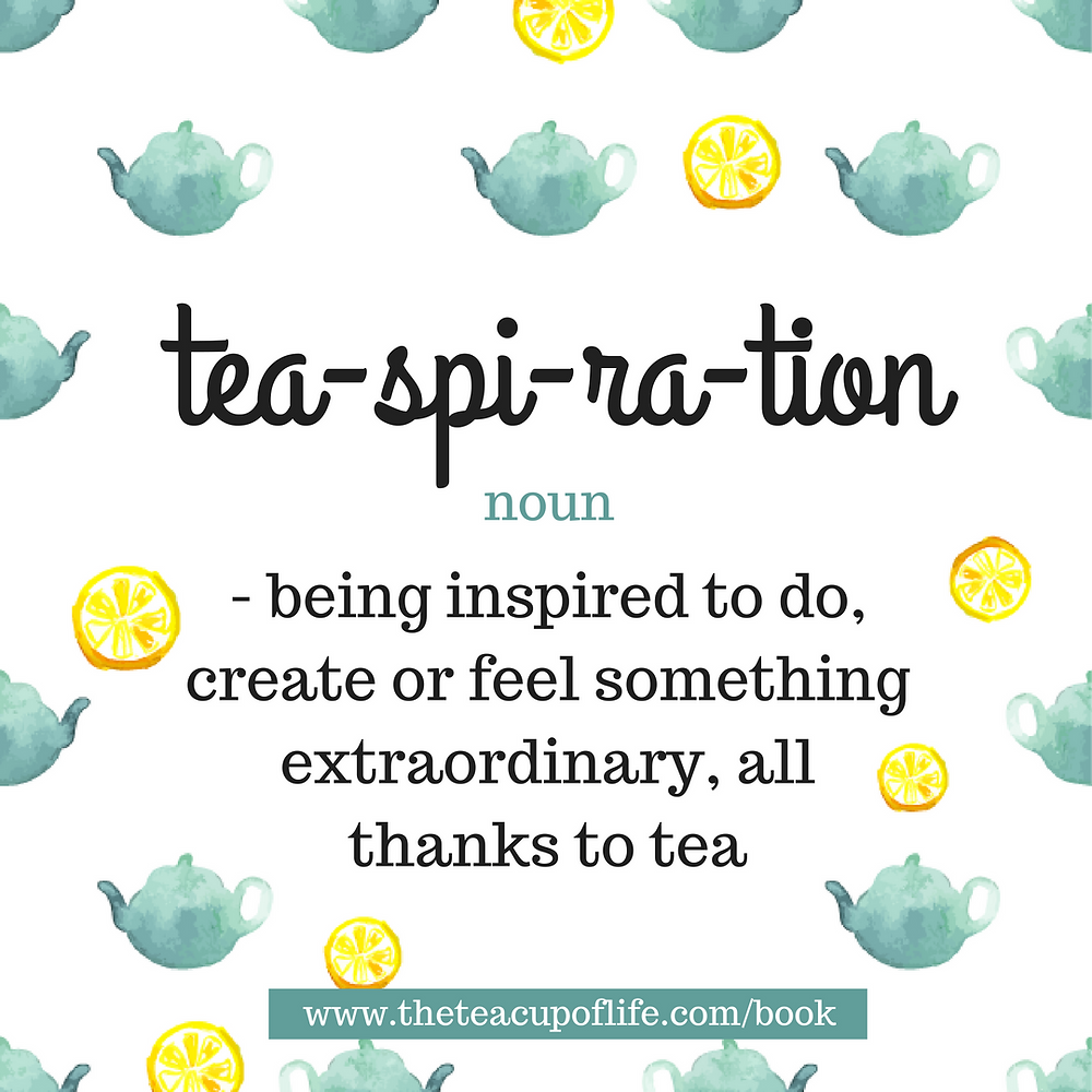 Book Review | Tea-spiration by LuAnn Pannunzio | Definition of Tea-spiration