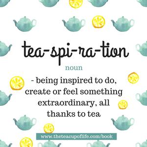 Book Review | Tea-spiration by LuAnn Pannunzio | Definition of Tea-spiration