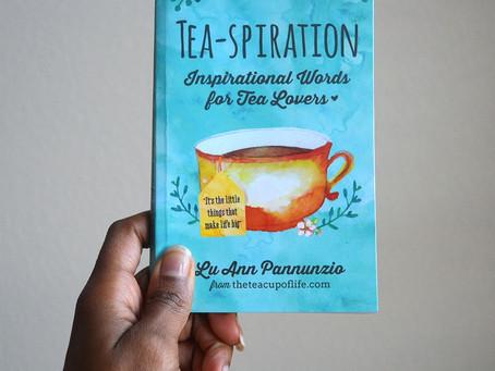 Tea-spiration by LuAnn Pannunzio