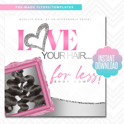 Love Your Hair For Less (Pink and Silver)