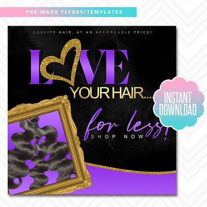 Love Your Hair For Less (Purple and Gold)