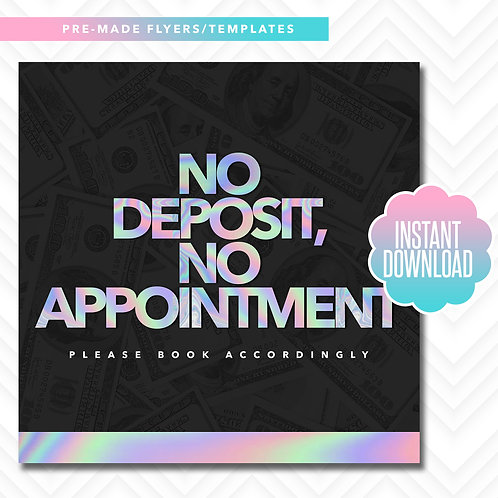 No Deposit, No Appointment (Holographic)