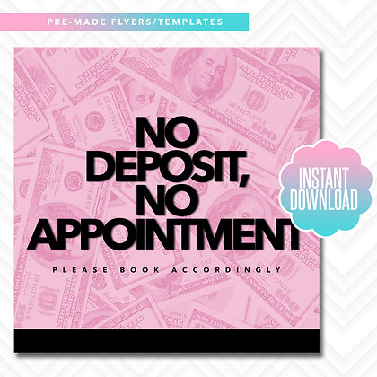 No Deposit, No Appointment (Pink and Black)