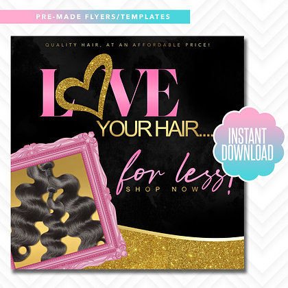 Love Your Hair For Less (Pink and Gold)