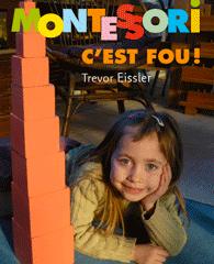 """Le livre """"Montessori c'est fou!"""""""