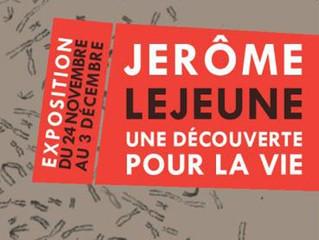 """Exposition: """"Jérôme Lejeune, une découverte pour la vie"""""""