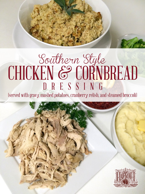 Southern Style Chicken and Cornbread Dressing