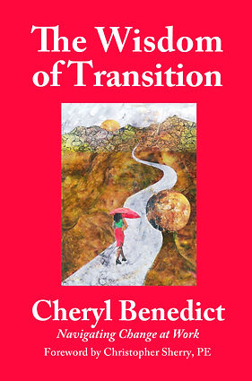 The Wisdome of Transition Book by Cheryl Benedict
