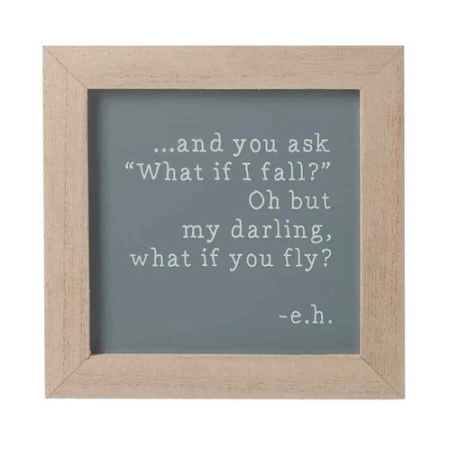 My Darling What If You Fly Frame Wooden Sign