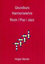Grundkurs Harmonielehre von Holger Mantei