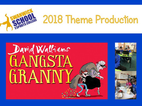 Theme Production of Gangsta Granny
