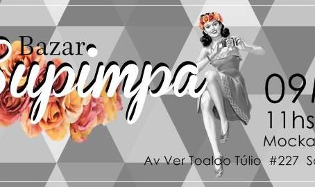 Esperamos vocês no Bazar Supimpa (e aproveite para comprar uma lembrança para o dia das mães)!