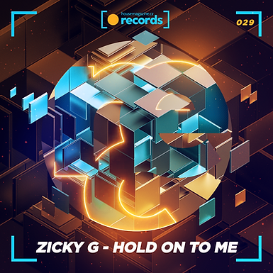 Zicky G - Hold On To Me