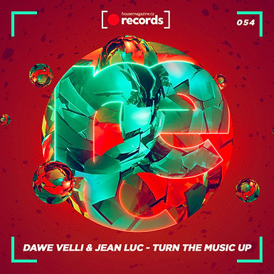 Dawe Velli & Jean Luc - Turn The Music Up