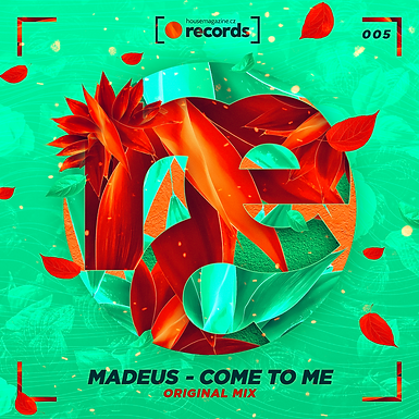 Madeus - Come To Me