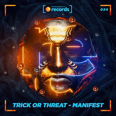 Trick or Threat - Manifest
