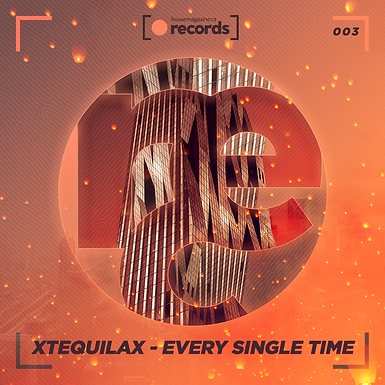 XTEQUILAX - Every Single Time