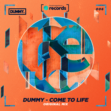 DUMMY - Come To Life