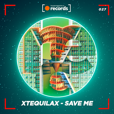 XTEQUILAX - Save Me
