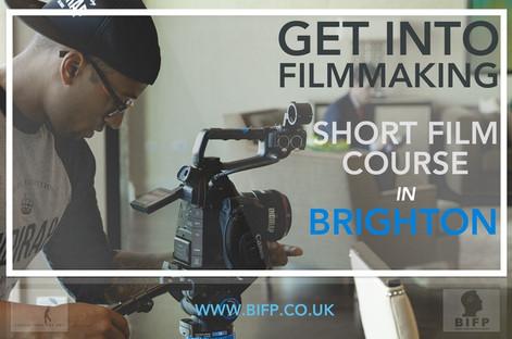 SHORT FILM COURSE IN BRIGHTON (GET INTO FILMMAKING )