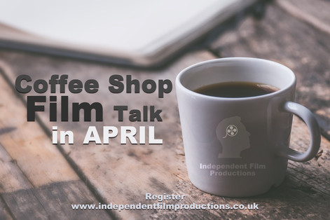 Coffee Shop Film Talk [APRIL] Brighton