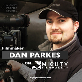 "Filmmaker Dan Parkes on ""Mighty Profile Stories"""