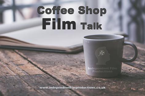 Coffee Shop Film Talk [May] Brighton