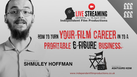 How to turn your FILM CAREER in to a PROFITABLE 6 figure BUSINESS