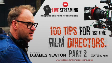 100 Tips For 1st Time Film Directors
