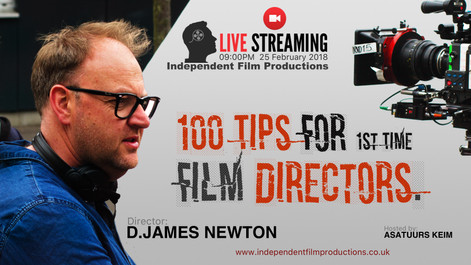 100 Tips For first Time Film Directors. Live Stream [February]