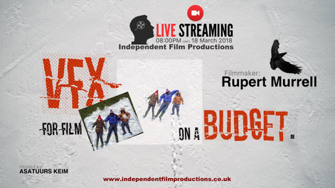 Visual Effects for Film on a Budget. Live Stream [March]