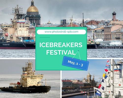 Icebreakers festival in SPb, Saint Petersburg