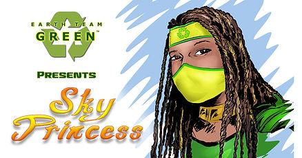EARTH TEAM GREEN PRESENTS SKY PRINCESS.j