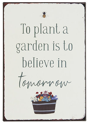 """""""To plant a garden is ..."""""""