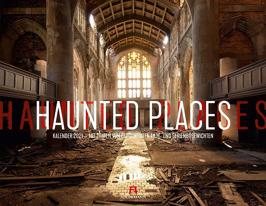 Haunted Places - Lost Places Kalender 2021