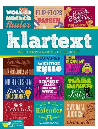 Klartext Sprüchekalender - Wochenplaner Kalender 2021