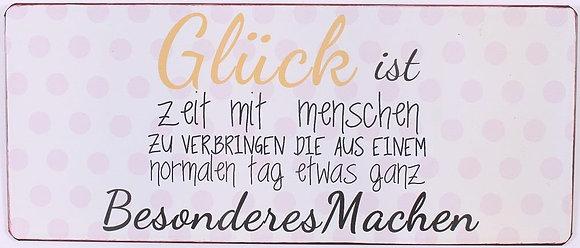 """Glück ist, ..."""