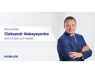 Antitrust & Competition team led by Oleksandr Aleksyeyenko joins Nobles