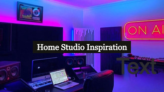Home Studio Inspiration. Label Studios Out. Home Studios In!