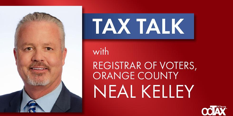 Tax Talk: Registrar Neal Kelley