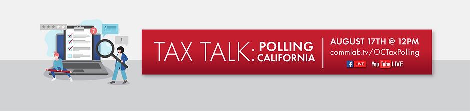 OCTax Talk_Polling California_web scroller.png