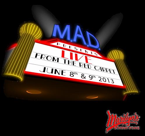 M.A.D.        2013 June 8th