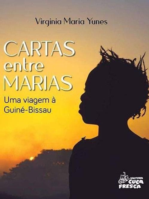 Cartas entre Maria: Uma viagem a Guiné-Bissau