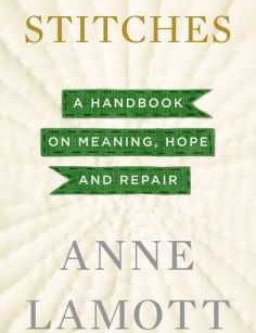 """Dean Dauphinais Book Review: """"Stitches: A Handbook on Meaning, Hope and Repair"""" by Anne"""