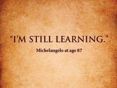 """""""I´m still learning."""""""