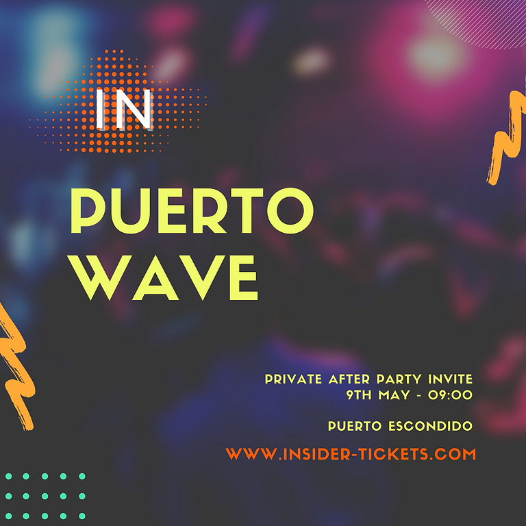 PUERTO WAVE AFTER PARTY
