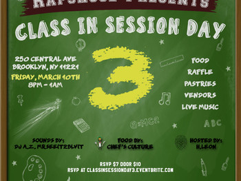 Rapskool Presents Class In Session Day 3