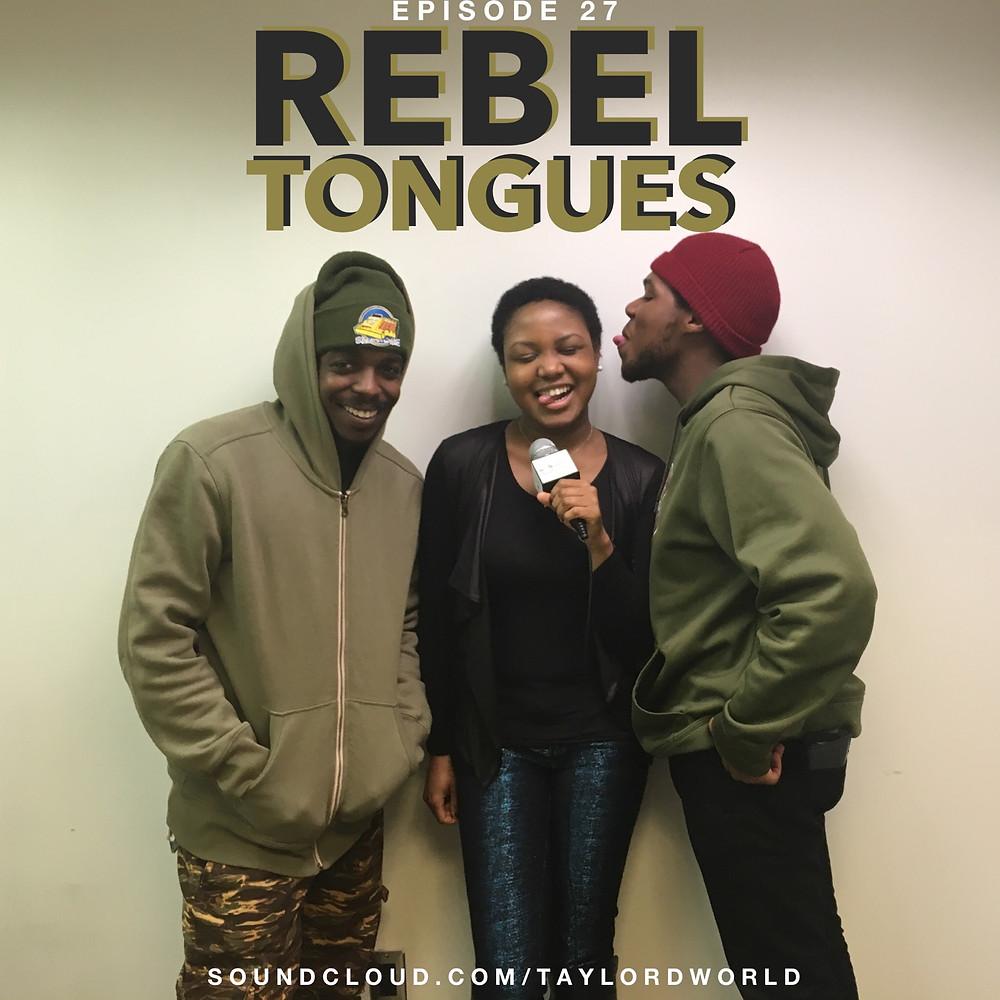 Taylor'd World EP 27 - Rebel Tongues