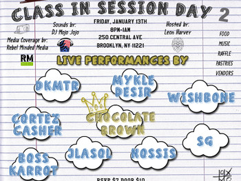 Rapskool Presents Class In Session Day 2