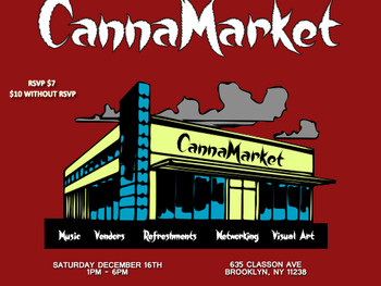 Come out and shop at our 1st Edition CannaMarket on December 16th!